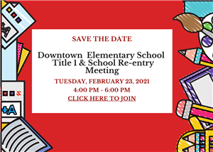DTE Title 1 and School re-entry meeting