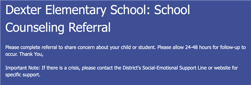 Dexter Elementary School Counseling Referral