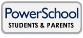 PowerSchool Students and Parents