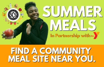 SUMMER MEALS, IN PARTNERSHIP WITH THE YMCA. FIND A SUMMER MEAL SITE NEAR YOU.