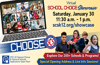 CHOOSE SCS! Explore our 200+ Schools & Programs during the Virtual School Choice Showcase Saturday